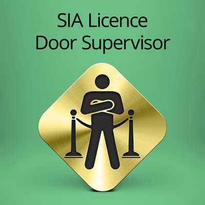 & SIA Licence Door Supervisor Course